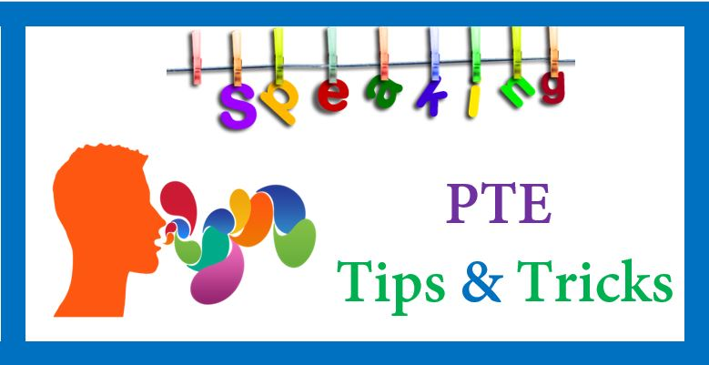 PTE Speaking and Writing Tips & Tricks
